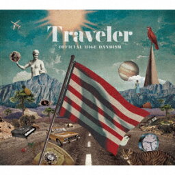 <strong>Official髭男dism</strong>/Traveler(通常盤)