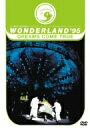 DREAMS COME TRUE/WONDERLAND'95 史上最強の移動遊園地 ドリカムワンダーランド'95 50万人のドリームキャッチャー