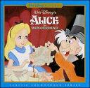 「不思議の国のアリス」オリジナル・サウンドトラック(デジタル・リマスタ−盤)
