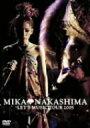 MIKA NAKASHIMA LET'S MUSIC TOUR 2005 / 中島美嘉