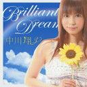 【ポイント5倍 8/31AM9:59迄】Brilliant Dream(DVD付) / 中川翔子 【0827秋先5】