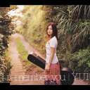 I remember you / YUI