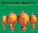 栗コーダーカルテット/栗コーダーのクリスマスII?the Holly & the Ivy?