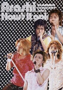 嵐/How's it going?SUMMER CONCERT 2003