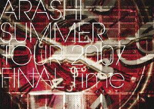 嵐/SUMMER TOUR 2007 FINAL Time−コトバノチカラ−