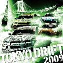 D1グランプリ・プレゼンツ・トーキョー・ドリフト2009 / オムニバス