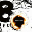 8otto(オットー)/Ashes to Ashes