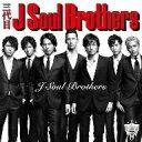 三代目 J Soul Brothers/J Soul Brothers(DVD付)