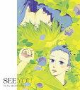 松下優也/SEE YOU(期間生産限定アニメ盤)(DVD付)