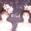 "Wink/""SELECTION""−25TH ANNIVERSARY SELF SELECTION"