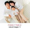 マイザ natural images Vol.13 FAMILY TIME2