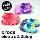 エレクトロ 2.0 クロッグ electro 2.0 clog クロックス Crocs / クロックス キッズ 男の子 女の子 12cm 13cm 14cm 15cm 16cm 〜 21cm ..