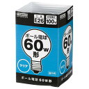 ヤザワ 60W形 E26口金 ボール電球 クリア 1個入り GC100V57W70 GC100V57W70