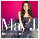 エイベックス マーケティング May J. / Imperfection(DVD付) 【CD DVD】 RZCD-59684/B RZCD59684