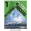 �y���������z�\�j�[�~���[�W�b�N Animelo Summer Live 2015 -THE GATE