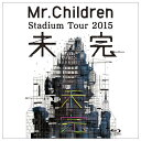 【送料無料】バップ Mr.Children Stadium Tour 2015 未完 【Blu-ray】 TFXQ-78137 [TFXQ78137]【1201...