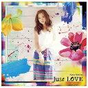 ソニーミュージック 西野カナ / Just LOVE 【CD】 SECL-1939 [SECL1939]【10P03Dec16】