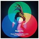 """【送料無料】ワーナーミュージック Superfly Arena Tour 2016""""Into The Circle!""""(Blu-ray 通常盤) 【Blu-ray】 WPXL-90130 [WPXL90130]"""