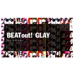 【送料無料】ポニーキャニオン GLAY / BEAT out! Anthology 【CD+Blu-ray】 PCCN-90003 [PCCN90003]