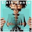 ユニバーサルミュージック ナオト・インティライミ / Sixth Sense(初回限定盤) 【CD+DVD】 UMCK-9862 [UMCK9862]