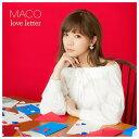 ユニバーサルミュージック MACO / love letter 【CD】 UICV-1073 [UICV1073]