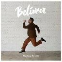 ソニーミュージック 槇原敬之 / Believer(初回生産限定盤) 【CD+DVD】 BUP-00015/6 [BUP00015]