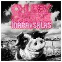 ビーイング INABA/SALAS / CHUBBY GROOVE(初回限定盤) 【CD+DVD】 BMCV-8050 [BMCV8050]