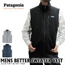 Patagonia パタゴニア ベスト 25881 メンズ ベターセーターベスト MENS BETTER SEWATER VEST 【メール便不可・メンズ】02...