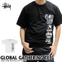 ステューシー STUSSY Tシャツ 1903900 メンズ グローバル ギャザリング 半袖Tシャツ MENS GLOBAL GATHERING TEE ストリート B系 ダンス スケーター 男性用 女性用 メンズ レディース メール便対応 02P03Dec16