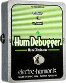 【レビューを書いて次回送料無料クーポンGET】Electro-Harmonix Hum Debugger エフェクター [並行輸入品][直輸入品]【エレクトロ・ハーモニクス】【HumDebugger】【ハム・エリミネーター】【エレクトロハーモニクス】【ElectroHarmonix】【Electro-Harmonix】【新品】【RCP】