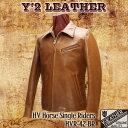 ワイツーレザー Y'2 LEATHER 衿つきシングルライダース ホースハイドレザー 馬革 ライダースジャケット 茶 革 レザージャケット Y2 メンズ [送料無料] [HVR-42-BR]