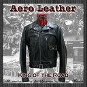 エアロレザー AERO LEATHER レザージャケット 革ジャン 革 メンズ King of the Road Heavy Front Quarter Horsehide [送料無料] [KING OF THE ROAD]