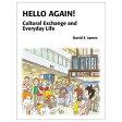 英語教材 HELLO AGAIN! Cultural Exchange and Everyday Life CD付(英会話教材 洋書 英文読解 長文読解 リーディング)
