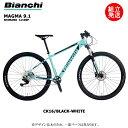 【2021年モデル】BIANCHI(ビアンキ) MAGMA 9.1 カラー:6K - CK16/BLACK-WHITE【プロの整備士による整備組付済】マウンテンバイク【今出川店別館】