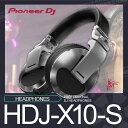 PioneerHDJ-X10-S【パイオニア】【PROFESSIONAL DJ HEADPHONES (silver)】【送料無料】
