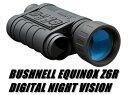 送料無料 新品●デジタルナイトビジョン ブッシュネル エクイノクス Bushnell EQUINOX Z6×50mm●暗視スコープ デジカメ
