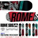得割60 送料無料 スノーボード 板 ROME SDS ローム メンズ REVERB ROCKER スノボ スノー ボード ハイブリットキャンバー フリーラン ...