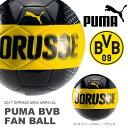 サッカーボール プーマ PUMA BVB ファン ボール 5号 ドルトムント Dortmund サッカー ボール フットボール 082745 2017春新作 得割20