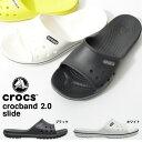サンダル クロックス CROCS クロックバンド 2.0 スライド メンズ レディース シャワーサンダル スポーツサンダル ビーチサンダル シューズ 靴 日本正...