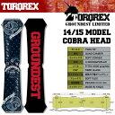 送料無料 TORQREX トルクレックス ボード COBRA HEAD コブラヘッド クワット キャンバー 板 スノーボード メンズ グラトリ 専用 149 国内正規品