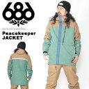 送料無料 スノーボードウェア 686 SIX EIGHT SIX シックスエイトシックス Peacekeeper JACKET メンズ ジャケット スノボ スノーボード スノーウェア 2018-2019冬新作 18-19 18/19 得割10
