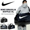 大容量 101L ダッフルバッグ ナイキ NIKE ブラジリア ダッフル XL ボストンバッグ スポ