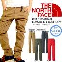 THE NORTH FACE ノースフェイス Cotton OX Trail Pant コットン オックス トレイル パンツ(メンズ)NB81309 ボトム アウトドア 2014春夏新作