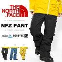 送料無料 スノーボード ウエア THE NORTH FACE ザ・ノースフェイス メンズ NFZ Pant NFZ パンツ 2016秋冬新作 GORE-TEX ...