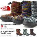 送料無料 ヌプシ ブーツ ザ・ノースフェイス THE NORTH FACE W Nuptse Bootie Wool II Luxe W ヌプシ ブーティー ウール II ラックス レディース ブーツ