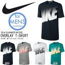 半袖 Tシャツ ナイキ NIKE オーバーレイ Tシャツ メンズ ビッグロゴ カジュアル スポーツ ウェア 2014夏新作 23%off