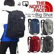 送料無料 ザ・ノースフェイス THE NORTH FACE BIG SHOT ビッグショット 33リットル デイパック リュックサック アウトドア ザック バッグ 登山 NM71552 ザ ノースフェイス 20%off