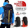 送料無料 ザック リュックサック THE NORTH FACE ザ・ノースフェイス バッグ 52リットル Cobra 52 BAG コブラ バックパック アウトドア 20%off