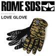 スノーグローブ 手袋 ROME SDS ローム LOVE GLOVE メンズ パイプグローブ グローブ スノボ スノーボード スキー ウインタースポーツ 15GL3019013 迷彩 カモフラ 【特割40】