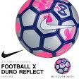 サッカーボール ナイキ NIKE フットボール X デュロ リフレクト 4号 5号 サッカー ボール 2016夏新作 20%off